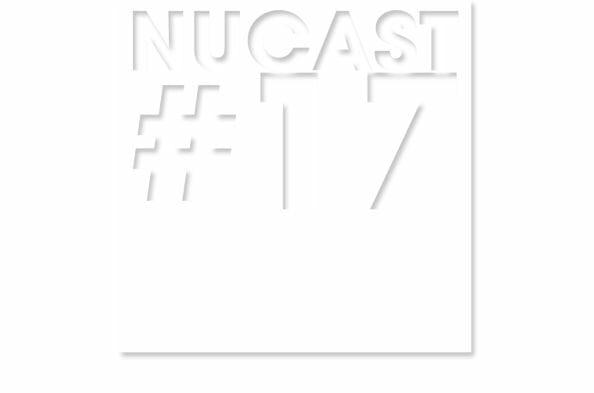 Nucast épisode 17 1