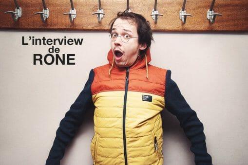 Interview de Rone 6