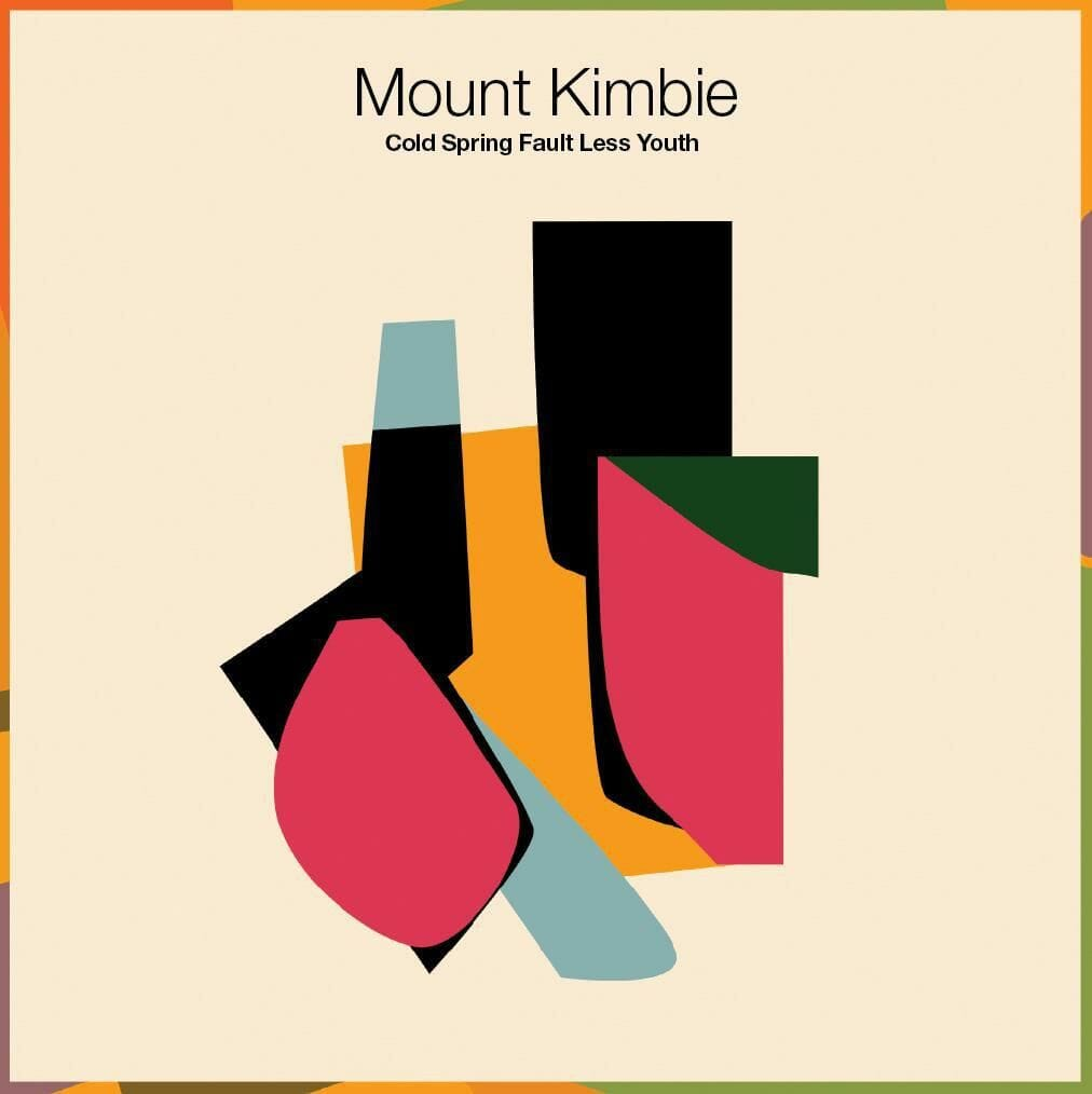 Mount Kimbie : Cold Spring Fault Less Youth 1