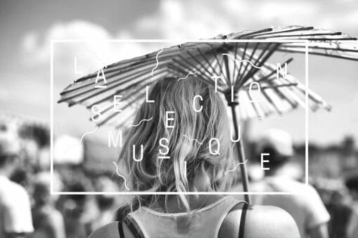 La Sélection Musique #105 : BEWARE X DOUR 12