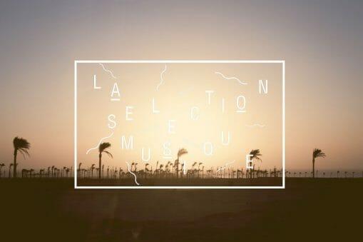 La Sélection Musique #17 20