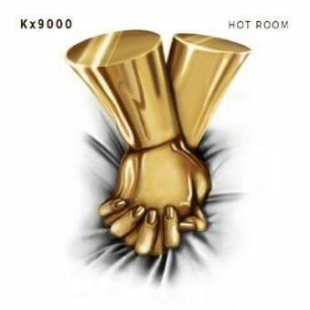 "Kx9000 - EP ""HOT ROOM"" 3"