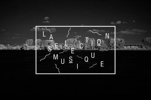La Sélection Musique #182 11