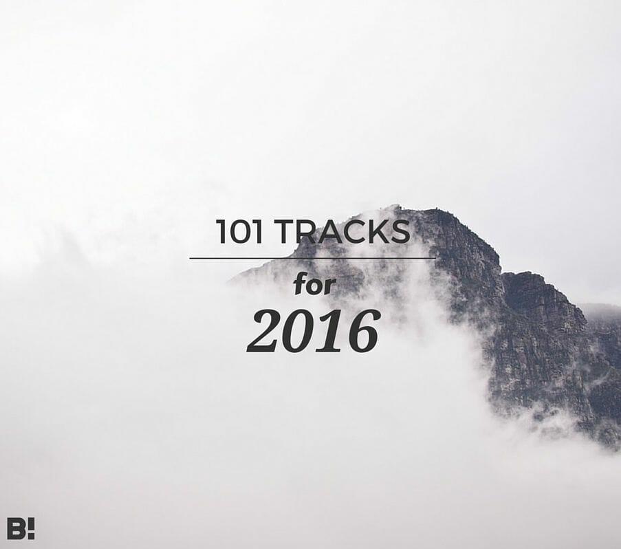 Les 101 meilleures musiques de 2015 pour préparer 2016 1