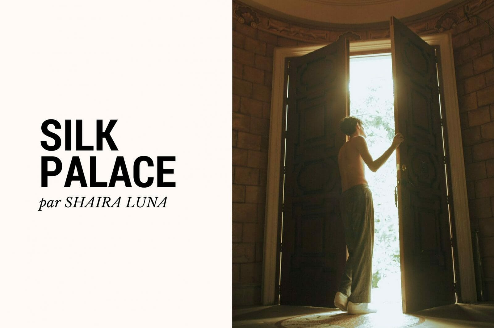 Editorial : Silk Palace par la photographe Shaira Luna 1