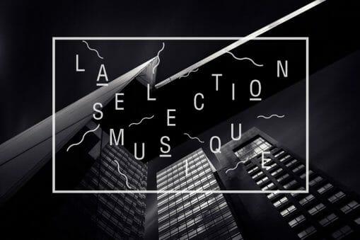 La Sélection Musique #183 9