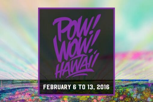 POW! WOW! Hawaii ou quand le Street-Art rime avec plage et surf 1