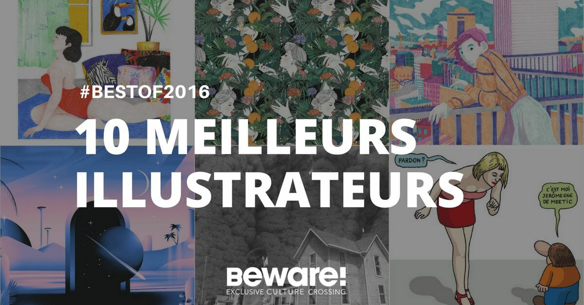 Les 10 meilleurs illustrateurs/trices de ton année 2016 2
