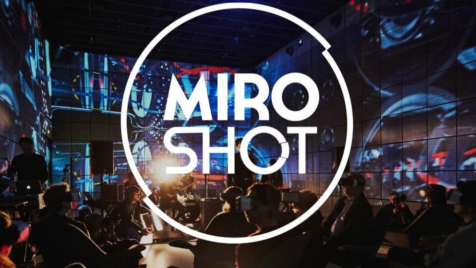 MIRO SHOT content