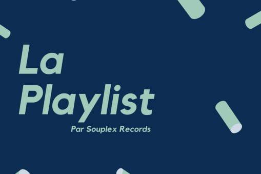 playlist souplex records