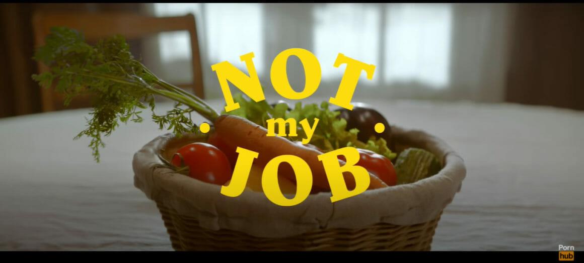 Pornhub Not My Job