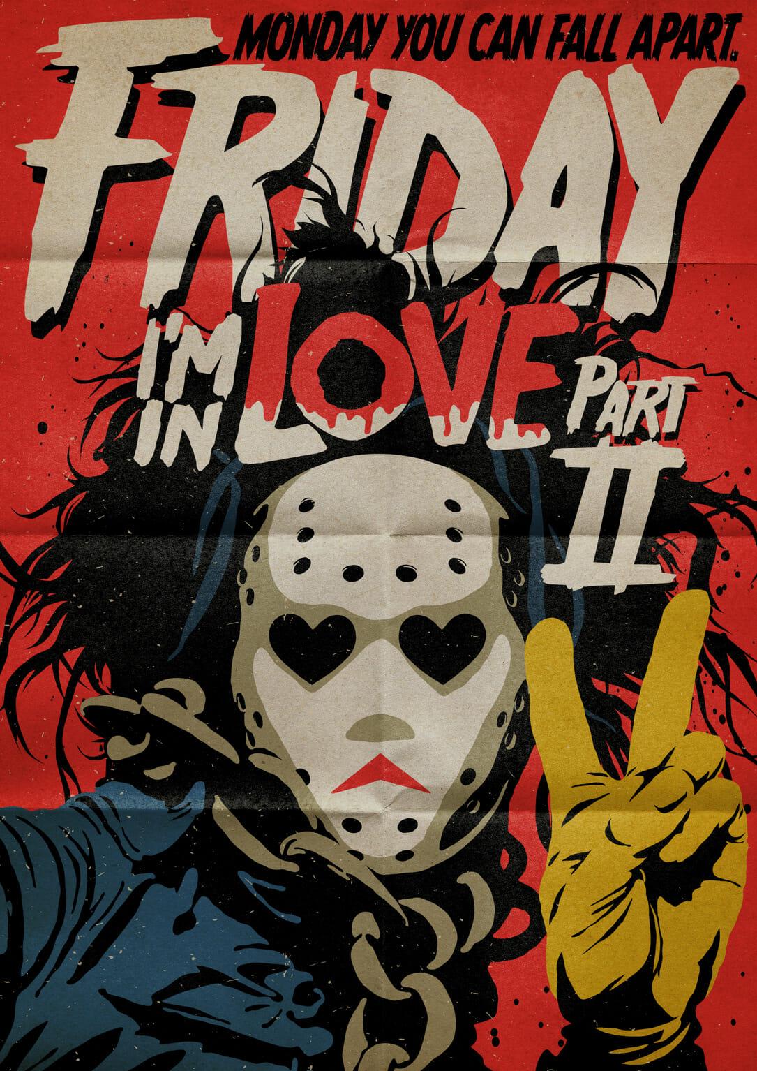 """Butcher Billy Dessin d'un homme qui porte un masque de tueur en série et qui fait un V avec ses doigts comme pour poser. En haut, une inscription en blanc et rouge : """"Friday, I'm in love part II"""""""