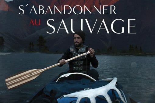 """Lionel Prado nous transporte avec son court métrage """"S'abandonner au Sauvage"""" 3"""