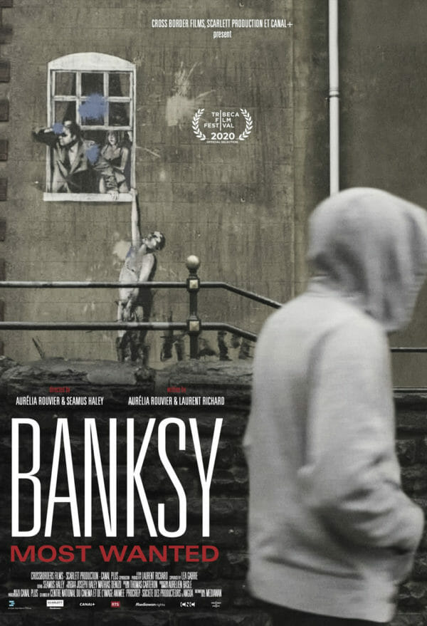 Affiche du film Banksy : Most Wanted présenté au Street Art MOVIE Fest.