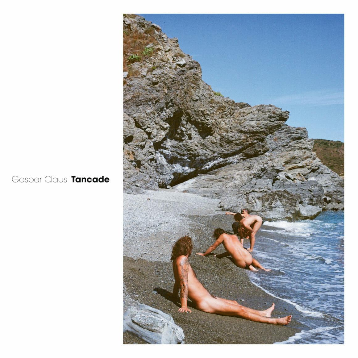 Couverture de l'album Tancade de Gaspar Claus